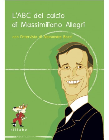 L'ABC del calcio di Massimiliano Allegri