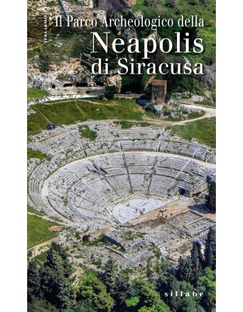 The Neapolis Archaeological Park in Syracuse